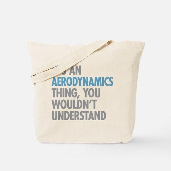 Aerodynamics Thing Tote Bag
