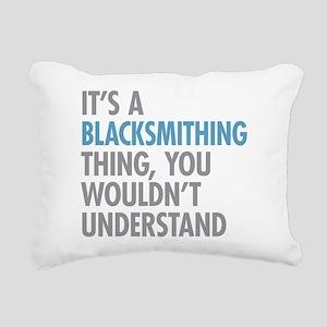 Blacksmithing Thing Rectangular Canvas Pillow