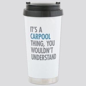 Carpool Thing Stainless Steel Travel Mug