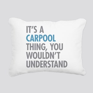 Carpool Thing Rectangular Canvas Pillow