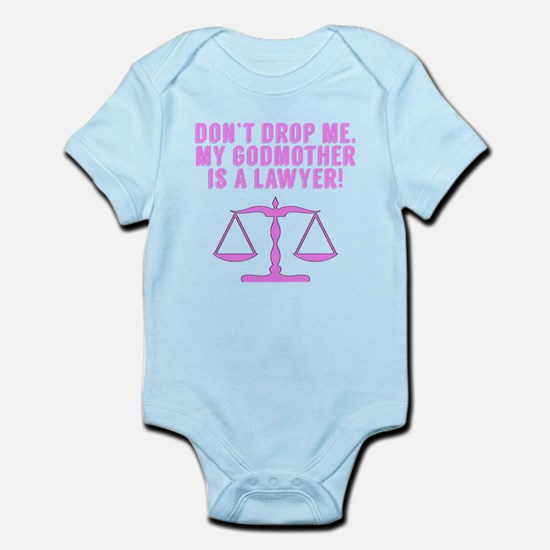 Don't Drop Me My Godmother Is A Lawyer Body Suit