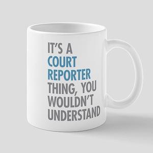 Court Reporter Thing Mugs