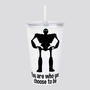 The Iron Giant: Choose To Be Acrylic Double-wall T