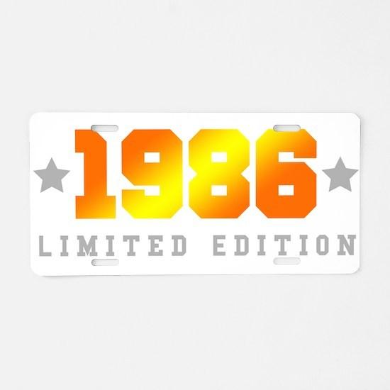 Limited Edition 1986 Birthday Shirt Aluminum Licen