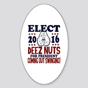 Deez Nuts For President 2016 Sticker (Oval)