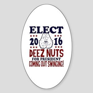 Deez Nuts For President 2016 Sticker (Oval)