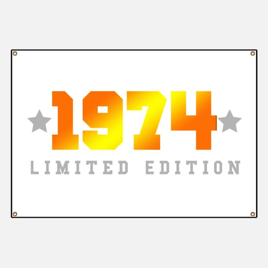 Limited Edition 1974 Birthday Banner