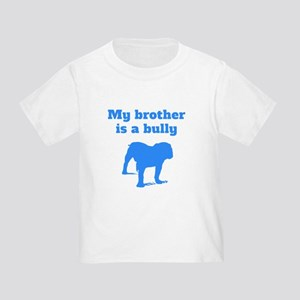 My Brother Is A Bully T-Shirt