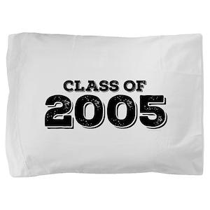 Class of 2005 Pillow Sham