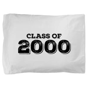 Class of 2000 Pillow Sham