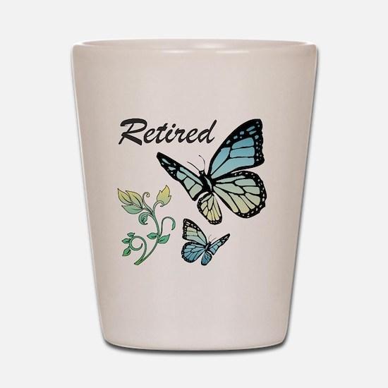 Retired w/ Butterflies Shot Glass