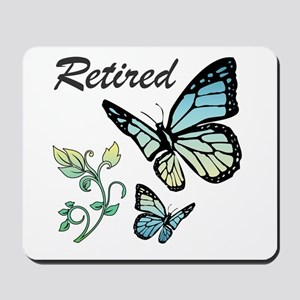 Retired w/ Butterflies Mousepad