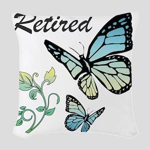 Retired w/ Butterflies Woven Throw Pillow