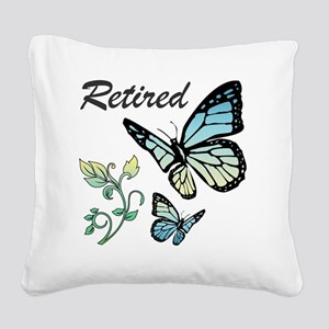 Retired w/ Butterflies Square Canvas Pillow