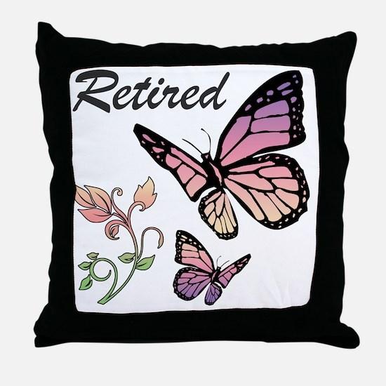 Retired w/ Butterflies Throw Pillow