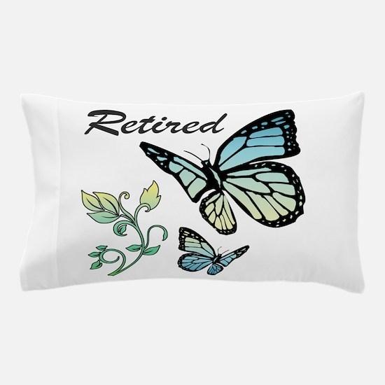 Retired w/ Butterflies Pillow Case
