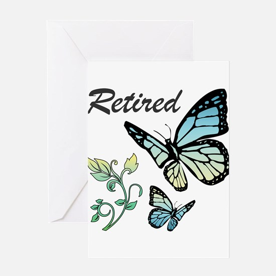 Retired w/ Butterflies Greeting Cards