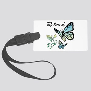 Retired w/ Butterflies Large Luggage Tag