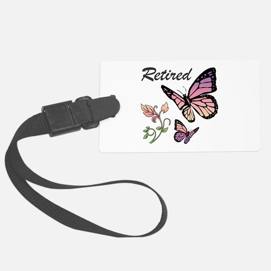 Retired w/ Butterflies Luggage Tag