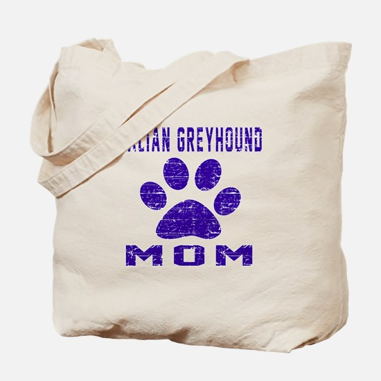 Italian Greyhound mom designs Tote Bag