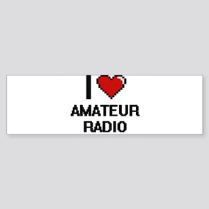 I Love Amateur Radio Digital Design Bumper Sticker