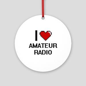 I Love Amateur Radio Digital Design Round Ornament