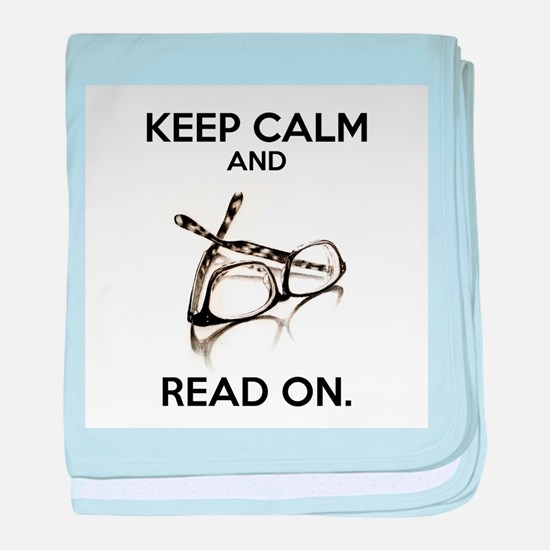 Keep Calm and Read On Glasses baby blanket