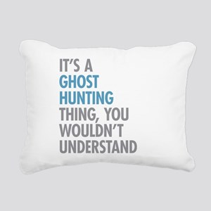 Ghost Hunting Thing Rectangular Canvas Pillow