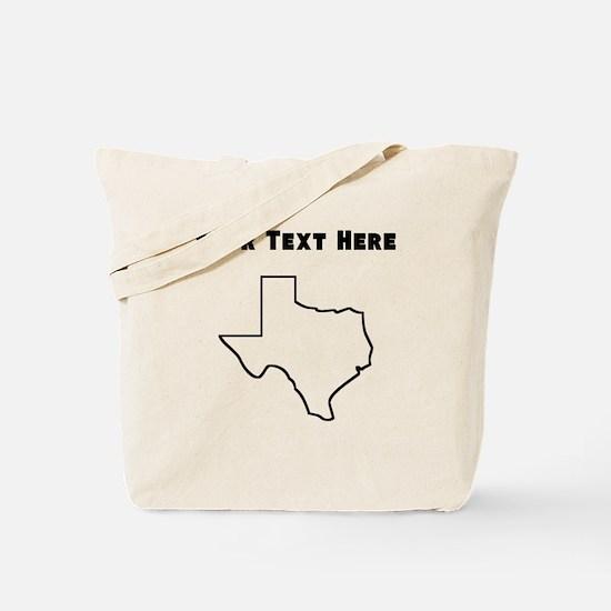 Texas Outline (Custom) Tote Bag