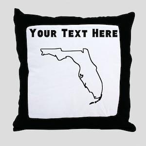 Florida Outline (Custom) Throw Pillow