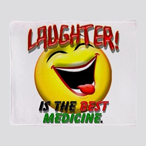 LAUGHTER IS THE BEST MED 1 pract flat Throw Bl