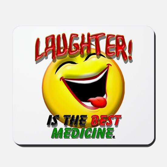 LAUGHTER IS THE BEST MED 1 pract flat.png Mousepad