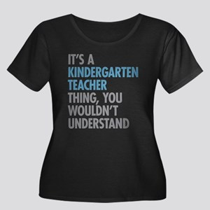 Kindergarten Teacher Thing Plus Size T-Shirt