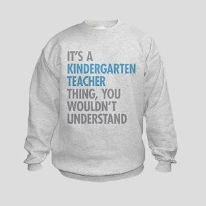 Kindergarten Teacher Thing Kids Sweatshirt