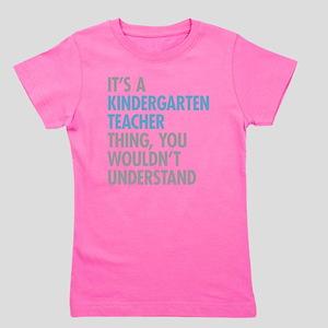Kindergarten Teacher Thing Girl's Tee