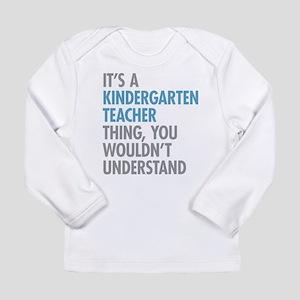 Kindergarten Teacher Thing Long Sleeve T-Shirt