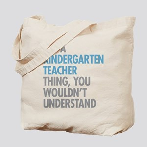 Kindergarten Teacher Thing Tote Bag