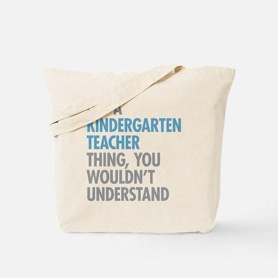 Kindergarten Teacher Thing Tote Bag