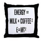 Energy Milk Coffee Throw Pillow