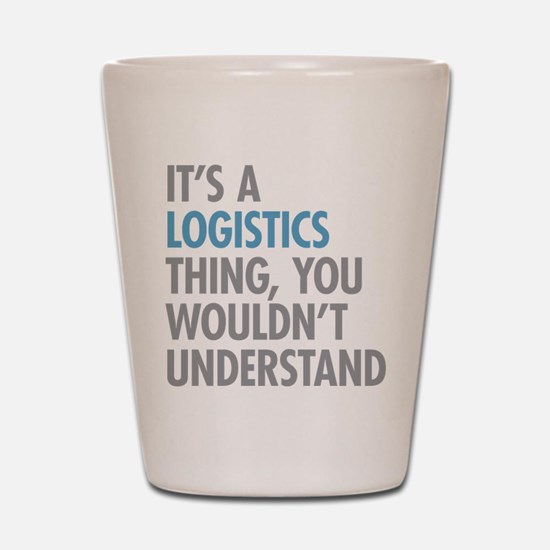 Logistics Thing Shot Glass