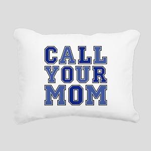 call your mom rectangula Rectangular Canvas Pillow