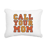 Call your mom Rectangle Canvas Pillows