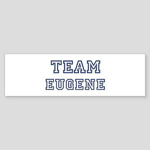 Team Eugene Bumper Sticker