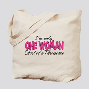 One Woman Tote Bag