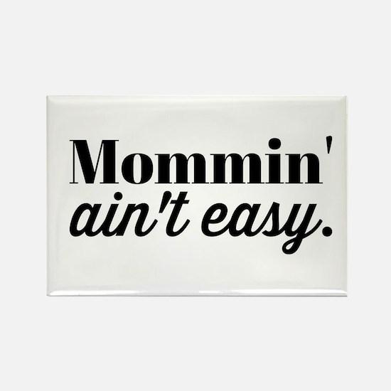 Mommin Aint Easy Magnets