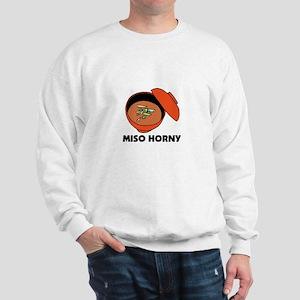 Miso Horny - Me So Horny Sweatshirt