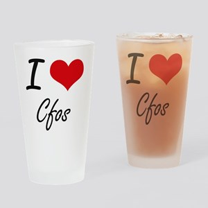 I love Cfos Drinking Glass
