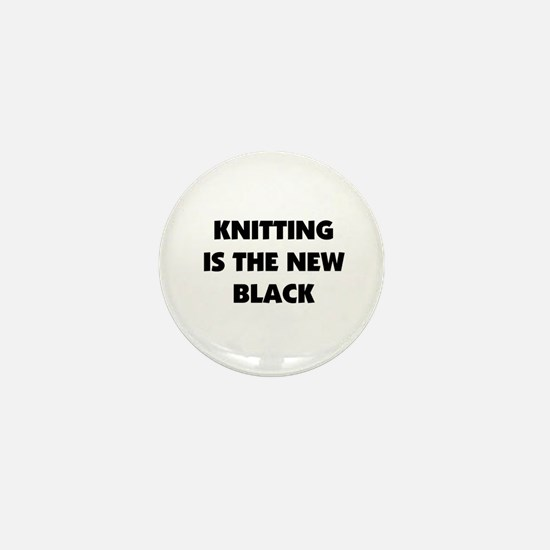 Knitting Is The New Black Mini Button