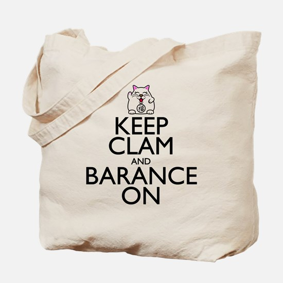 Keep Clam and Barance On Tote Bag