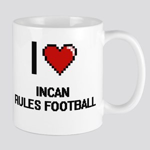 I Love Incan Rules Football Digital Design Mugs